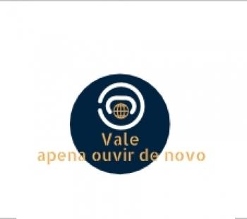 <strong>VALE A PENA OUVIR DE NOVO</strong>